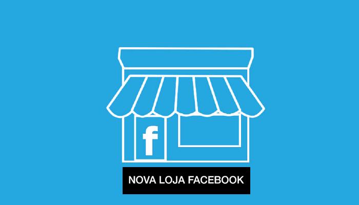 f56e75039 Nova Loja Facebook - Marketing Digital 360